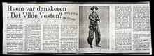 "Photocopy of the Danish Politiken newspaper article ""Hvem Var Danakeran I Det Vilde Vesten?"""