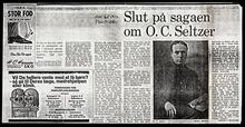 "Photocopy of the newspaper article ""Slut da Sagaen on O. C. Seltzer"""
