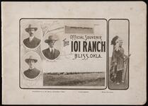 101 Magazine / The 101 Ranch Official Souvenir. BLISS, OKLA