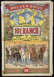 Miller Bros. 101 Ranch, Real Wild West & Great Far East (Magazine & Daily Revue)