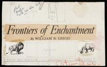 "Draft board for short advertisement for ""Frontiers of Enchantment"" with notes"