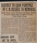 Railway to Loan Paintings by C. M. Russell to Memorial
