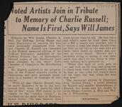 Noted Artists Join in Tribute to Memory of Charlie Russell; Name Is First, Says Will James