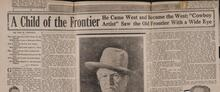 "A Child of the Frontier: He Came West and Became the West; ""Cowboy Artist"" Say the Old Frontier With a Wide Eye"