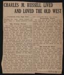 Charles M. Russell Lived and Loved the Old West
