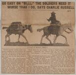 """Go Easy on """"Bull;"""" The Soldiers Need it Worse than I Do, Says Charlie Russell"""