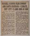 Russell Scorns Film Cowboy And Santa Barbara Climate, But City Claims Him As Son